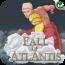 參考售價(美金):0.99元 Fall of Atlantis 2.0是一款具有類似故事兼角色扮演特色的泡泡球射擊遊戲。玩家是扮演亞特蘭提斯國王,Atlas,並要拯救喜愛的王國免於摧毀。