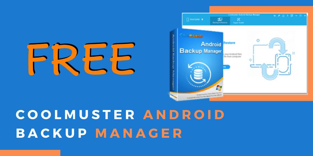 【限時免費】Coolmuster Android Backup Manager 安卓備份管理工具放送中